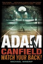 Adam Canfield: Watch Your Back!