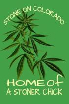 Stone On Colorado Home Of A Stoner Chick