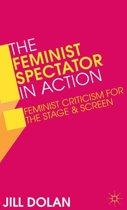 The Feminist Spectator in Action