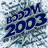 Boom 2003 the first