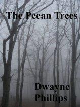 The Pecan Trees