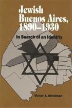 Jewish Buenos Aires, 1890- 1939