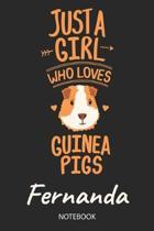 Just A Girl Who Loves Guinea Pigs - Fernanda - Notebook