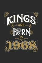 Kings Are Born In 1968: Blank Lined Notebook - Journal for Birthday Gift Idea