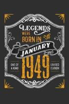 Legends Were Born in January 1949 One Of A Kind Limited Edition: Weekly 100 page 6 x9 Dated Calendar Planner and Notebook For 2019-2020 Academic Year