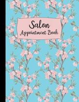 Salon Appointment Book: Large Pink Floral Design Weekly and Daily Planner - 120 Pages 15 Minute Increments - Client Schedule Notebook For Hair