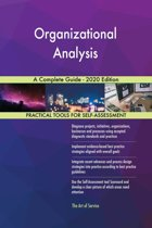 Organizational Analysis A Complete Guide - 2020 Edition