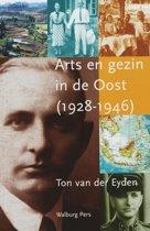Arts En Gezin In De Oost (1928-1946)