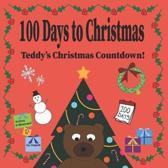 100 Days to Christmas: Teddy's Christmas Countdown!