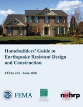 Homebuilders' Guide to Earthquake-Resistant Design and Construction (Fema 232 / June 2006)