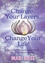 Change Your Layers, Change Your Life