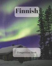 Finnish Composition Book: a college ruled notebook for your exercises, assignments and notes