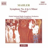 Mahler: Symphony no 6 / Wit, Polish National Radio Symphony