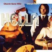 Church Gone Wild / Chirpin Hard