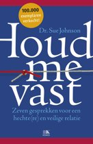 Boek cover Houd me vast van Sue Johnson (Paperback)