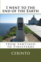 I Went to the End of the Earth