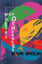 Poetry of Otherness Part II