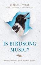 Is Birdsong Music?
