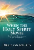 When the Holy Spirit Moves (eBook)