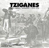 Tziganes - Paris/Berlin/Budapest/ 1910-1935