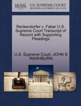 Reckendorfer V. Faber U.S. Supreme Court Transcript of Record with Supporting Pleadings