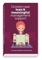 Groeien naar lean & meaningful management support