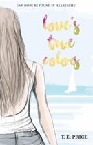 Love's True Colors
