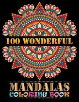100 Wonderful Mandalas Coloring Book: Adult Coloring Book with Mandala flower Fun, Easy, and Relaxing Coloring Pages For Meditation And Happiness with