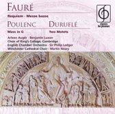 Faure: Requiem; Poulenc: Mass in G; Durufle: Two Motets