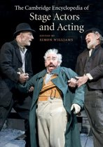 The Cambridge Encyclopedia of Stage Actors and Acting