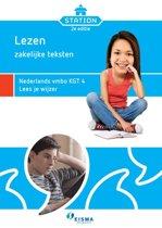 Station - Lezen zakelijke teksten Nederlands vmbo KGT 4 Lees je wijzer