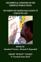 The Spiritual Condition of the Christian World Today Book III