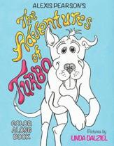 The Adventures of Turbo-Color Along Book