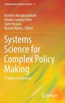 Systems Science for Complex Policy Making