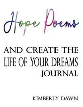 Hope Poems and Create the Life of Your Dreams Journal