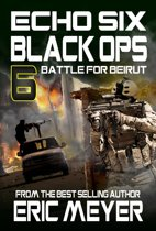 Echo Six: Black Ops 6 - Battle for Beirut