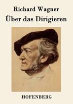 Uber Das Dirigieren