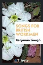 Songs for British Workmen