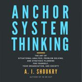 Anchor System Thinking
