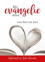 Het Evangelie delen Van hart tot hart