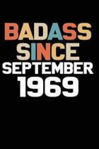 Badass Since September 1969