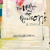 The True and the Questions Journal