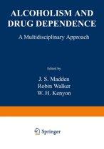 Alcoholism and Drug Dependence