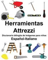Espa�ol-Italiano Herramientas/Attrezzi Diccionario biling�e de im�genes para ni�os