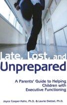 Late, Lost & Unprepared
