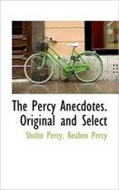 The Percy Anecdotes. Original and Select