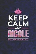 Keep Calm and Nicole Will Take Care of It