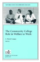 The Community College Role in Welfare to Work
