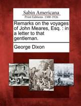 Remarks on the Voyages of John Meares, Esq.