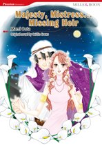 Majesty, Mistress…Missing Heir (Mills & Boon Comics)